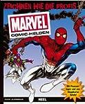 Marvel-Comic-Helden: Zeichnen wie die...