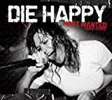Songtexte von Die Happy - Most Wanted: 1993 - 2009