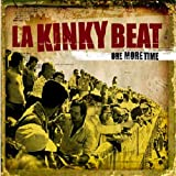 Songtexte von La Kinky Beat - One More Time