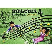 Melodía, Música, 4º Primaria - 9788497372398