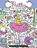 Pretty Ballerinas: Beautiful Ballerinas to Color! (2015-03-03)