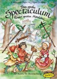Das große Spectaculum: Kinder spielen Mittelalter - Kristina Hoffmann-Pieper