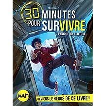 Panique en altitude : 30 minutes pour survivre