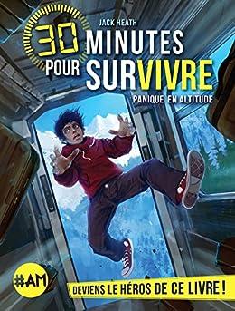 Jack Heath - 30 minutes pour survivre  61l2a3OY8eL._SX260_