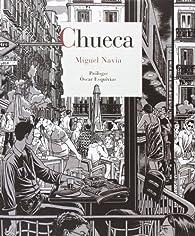 Chueca par  Miguel Navia [Martín de la Concha]