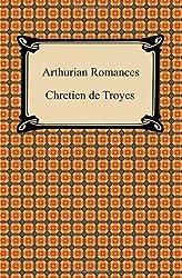 Arthurian Romances by Chretien De Troyes (2008-01-30)