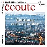 Écoute Audio - Grenoble. 2/2018: Französisch lernen Audio - Grenoble