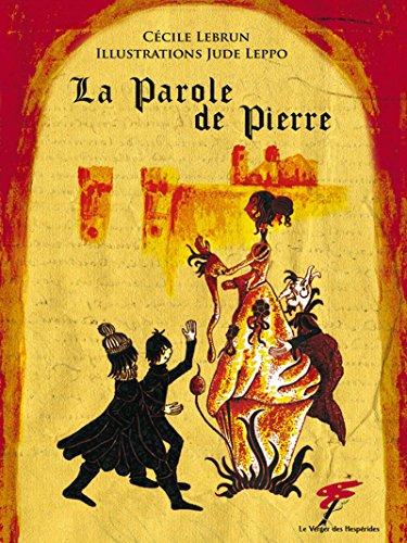 La Parole de Pierre (Aventures à remonter le temps) par Cécile Lebrun