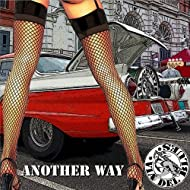 Another Way [Explicit]