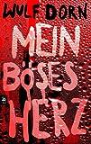 Mein böses Herz (German Edition)
