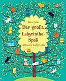 Der große Labyrinthe-Spaß: 50 neue Labyrinthe