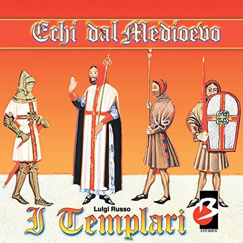 I Templari (Completi il testo) | Luigi Russo