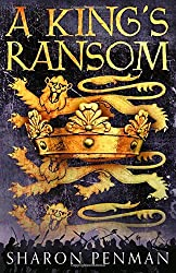 A King's Ransom by Sharon Penman (2014-03-13)