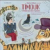 Timouk [document multisupport] : l'enfant aux deux royaumes : un conte musical | Limet, Yun Sun (1968-....). Auteur