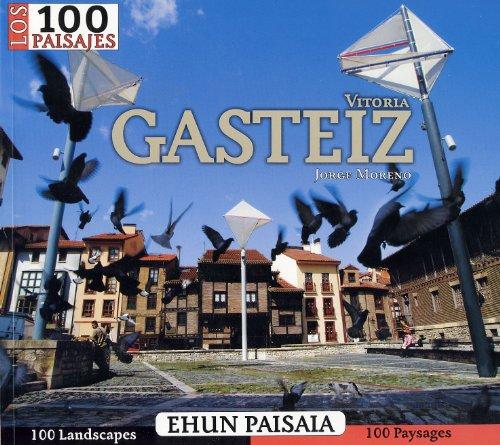 Descargar Libro Los 100 paisajes Gasteiz de Jorge Moreno