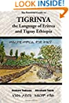 The Essential Guide to Tigrinya: The...