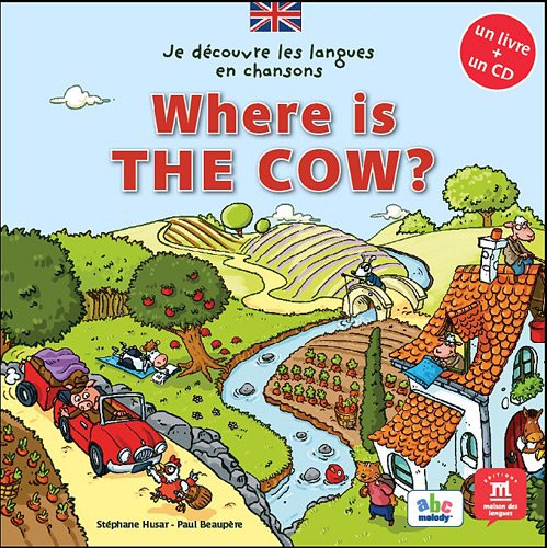 Where is the cow ? (1CD audio)