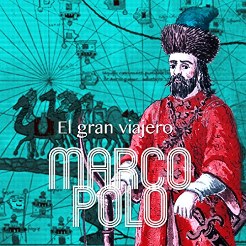 Marco Polo [Spanish Edition]  Audiolibri