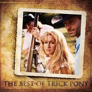 Best of Trick Pony [Import anglais]