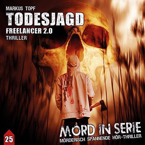 Mord in Serie (25) Todesjagd - Freelancer 2.0 - Contendo Media 2017