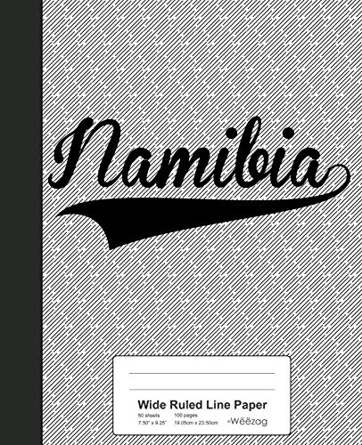 Wide Ruled Line Paper: NAMIBIA Notebook (Weezag Wide Ruled Line Paper Notebook, Band 3438)
