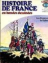Histoire de France en BD, tome 11 : Les découvertes - La Réforme par Godard