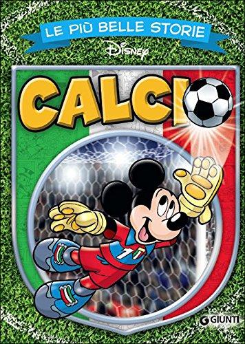 Le più belle storie. Calcio