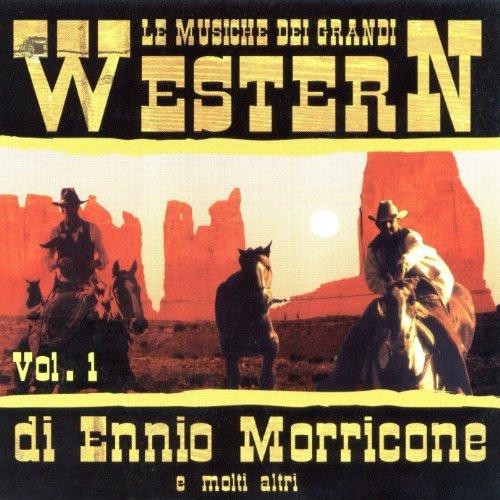 i Western Di Ennio Morricone E Molti Altri Vol. 1 ()