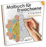 Malbuch für Erwachsene: Filigrane Mandalas (Ausmalen, Entspannen & Träumen)