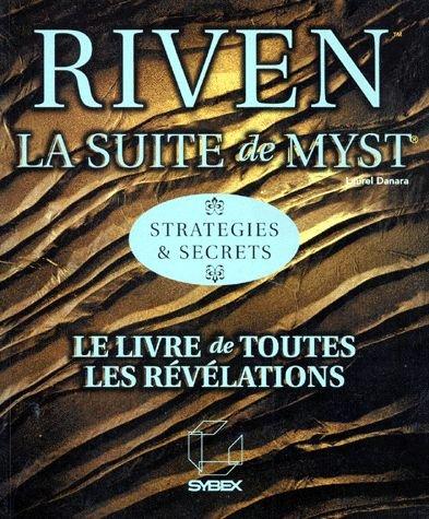 Riven, la suite de Myst, stratégies et secrets