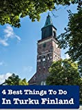 4 Best Things To Do In Turku Finland [OV]
