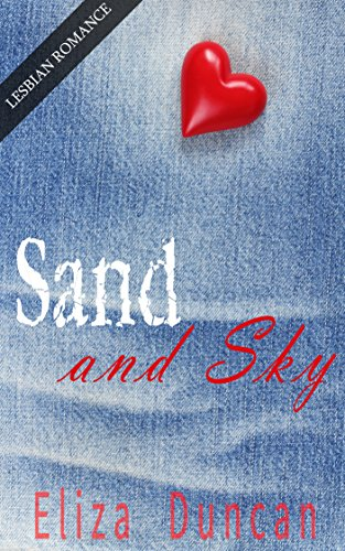 free kindle book Sand and Sky : LESBIAN ROMANCE