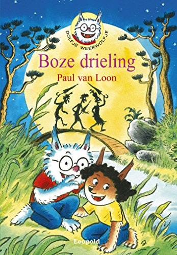 Boze drieling (Dolfje Weerwolfje Book 5) (Dutch Edition) por Paul Van van Loon