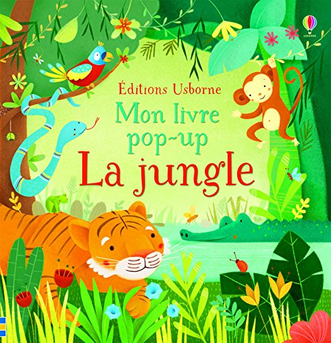 La jungle - Mon livre pop-up