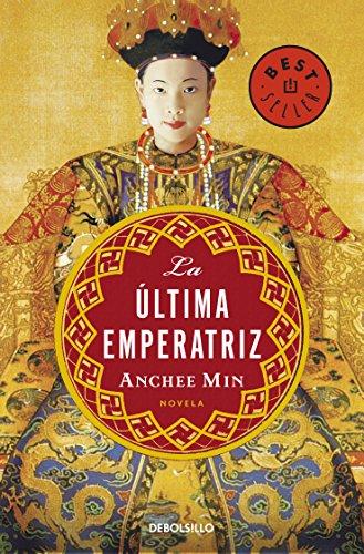 La última emperatriz por Anchee Min