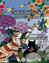 Carousing Cats - A cat lover's colouring book