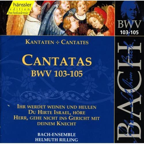 Bach, J.S.: Cantatas, Bwv 103-105