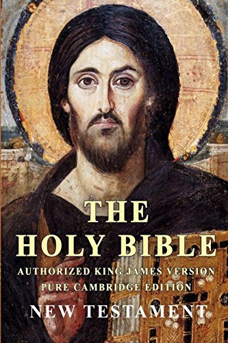 The Holy Bible: Authorized King James Version Pure Cambridge Edition New Testament -