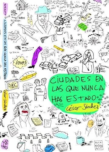 Ciudades en las que nunca has estado por César Sánchez