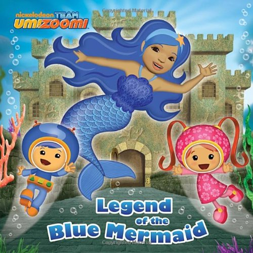 Legend of the Blue Mermaid (Team Umizoomi)