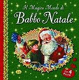 Il magico mondo di Babbo Natale. Ediz. a colori. Con 4 Puzzle