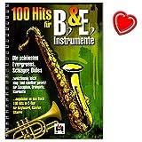 100 Hits für Bb und Eb Instrumente - schönsten Evergreens, Schlager, Oldies – zweistimmig leicht sing- und spielbar gesetzt für Saxofon, Trompete, Klarinette - Songbook mit bunter herzförmiger Notenklamme - BOE7697 - 9783865438027