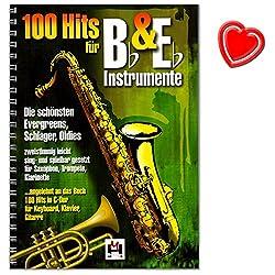 100 Hits für Bb und Eb Instrumente - Evergreens, Schlager, Oldies - zweistimmig leicht sing- und spielbar gesetzt für Saxofon, Trompete, Klarinette - Songbook mit Notenklamme - BOE7697 9783865438027