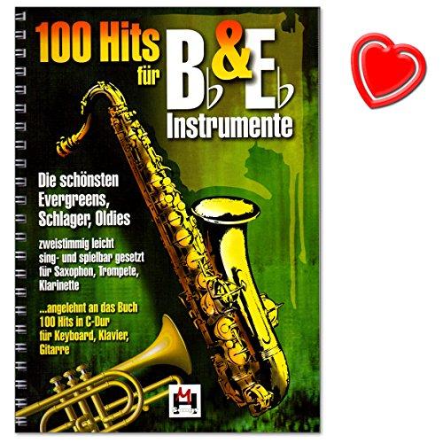 100 Hits für Bb und Eb Instrumente - Evergreens, Schlager, Oldies - zweistimmig leicht sing- und spielbar gesetzt für Saxofon, Trompete, Klarinette - Songbook mit Notenklamme - BOE7697 9783865438027 -