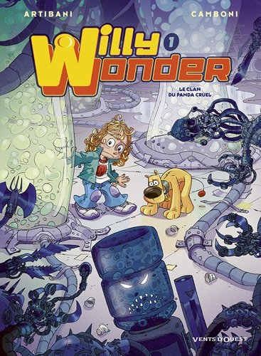 Willy Wonder, Tome 1 : Le clan du panda cruel