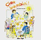Ciao bambini!, 1 Audio-CD zum Lehrbuch Bd. 1