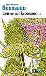 Lettres sur la botanique par Rousseau