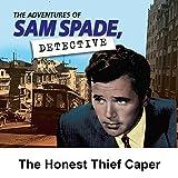 Sam Spade: The Honest Thief Caper