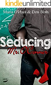 Seducing Mr. O'Connor (Thompson Reihe 1)