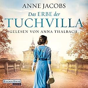 Das Erbe der Tuchvilla: Die Tuchvilla-Saga 3